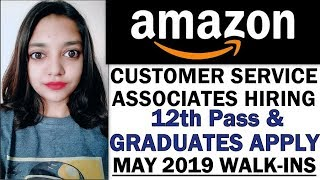 Amazon India Customer Service Jobs Openings | 12th Pass,Graduates & Freshers | Boys and Girls Apply