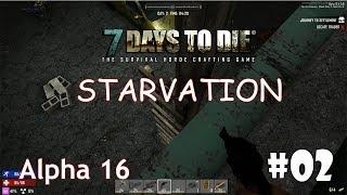 7 Days to Die (Alpha 16 + Starvation) #2 - Змеи, тигры, и собаки