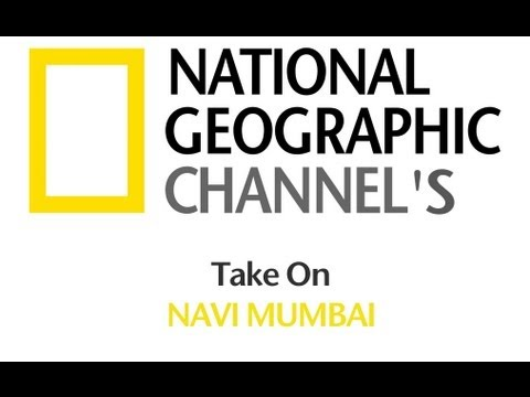 National Geographic - Megacities : [Navi Mumbai Extract]