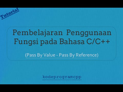 Fungsi Pass by Value dan Pass by Reference Pada Bahasa C