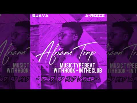 A Reece ft Sjava Type Beat _African Trap Music with Hook