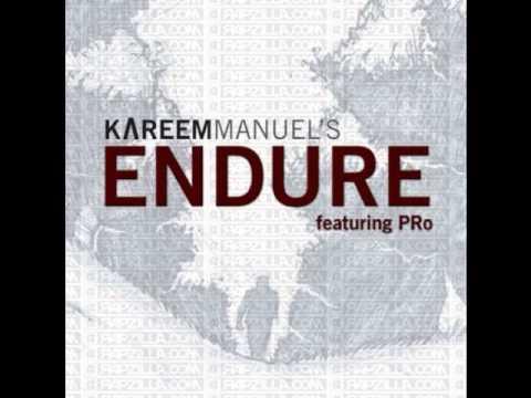 Kareem Manuel ft. PRo - Endure