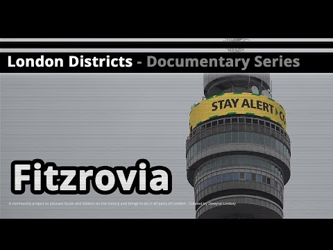 London Districts: Fitzrovia (Documentary)