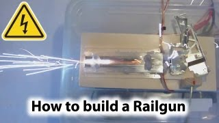 How To Build a Railgun Experiment