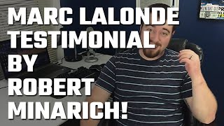 🎥 Marc Lalonde (The Wealthy Trainer) Testimonial by Robert Minarich!