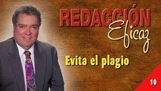 Aprender a Redactar 10 - Evita El Plagio