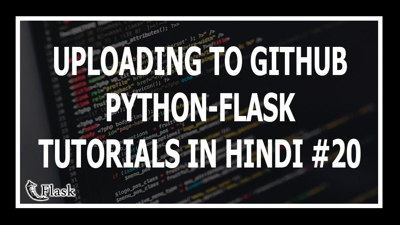 [Hindi] Uploading Flask Blog To GitHub - Web Development Using Flask and  Python #20