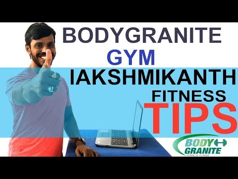 BODYGRANITE GYM |Trainer lAKSHMIKANTH Fitness Tips | Exercises For Weight Loss Without Equipment
