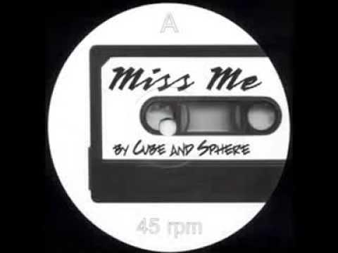 Cube & Sphere - Miss Me