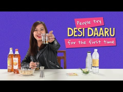 Ok Tested: People Trying Desi Daaru For the First Time