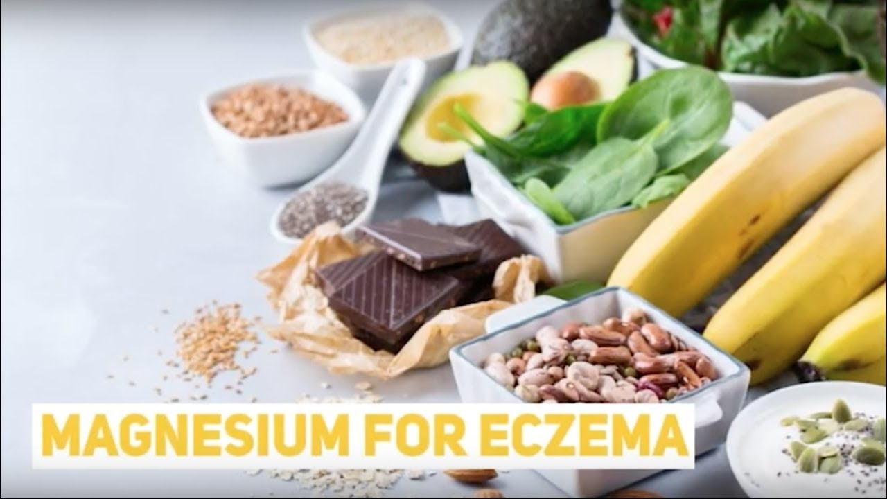 Magnesium for Eczema: Why It's Important for Healing