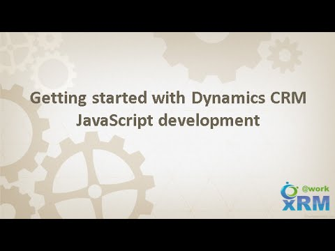 Getting started with Dynamics CRM JavaScript development