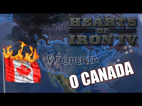 O CANADA YOU WILL BE SORRY! | The Vooperian Empire #2 | Hearts of Iron IV