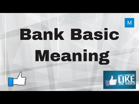 Bank Basic Meaning | Bank Word History | My Commerce Info
