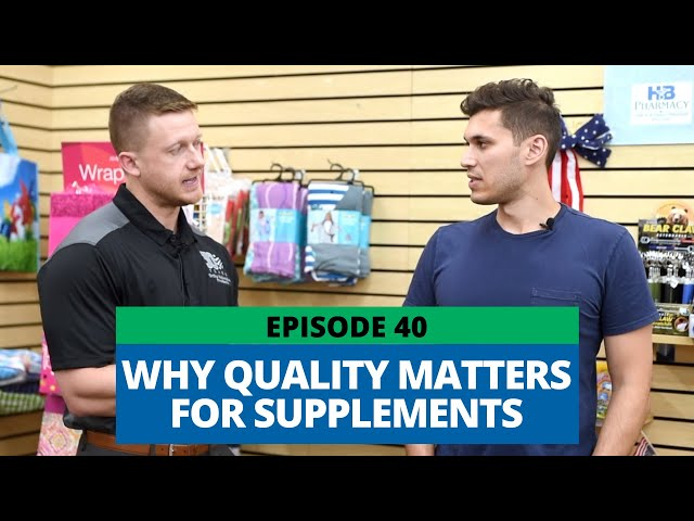 Why Quality Matters For Supplements