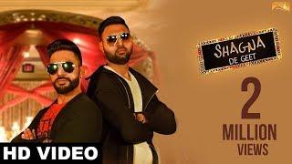 Latest Punjabi Songs 2017 -Shagna De Geet(Full Song)-Deep Minhas -Parry Hundal-New Punjabi Song 2017