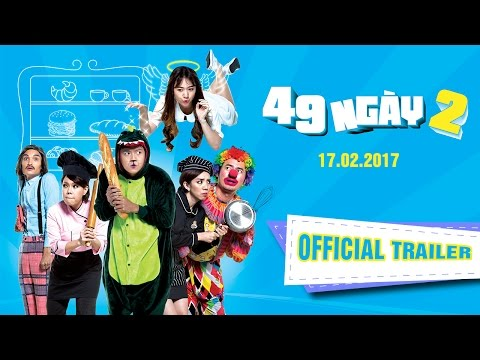 Phim 49 Ngày 2- Official Trailer 2_KC 17.02.2017