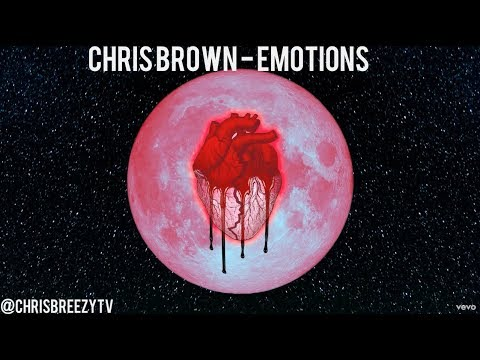 Chris Brown - Emotions (LYRICS) SONG 2017 [ Heartbreak On A Full Moon ] HD