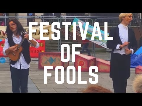 Festival of Fools - Belfast Northern Ireland - Belfast Events - What to See In Belfast - NI
