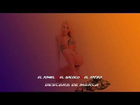 El Kamel X El Bacoco X El Nandiva Ft  Patika  Descara de Marca Audio Oficial