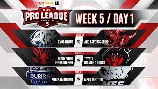 RoV Pro League Season 3 Presented by TrueMove H : Week 5 Day 1