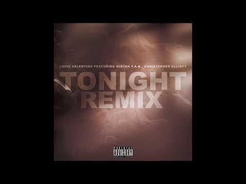 Louie Valentino - Tonight Remix Ft Mistah Fab , Christopher Elliott