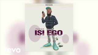 Phyno - Isi Ego Official Audio