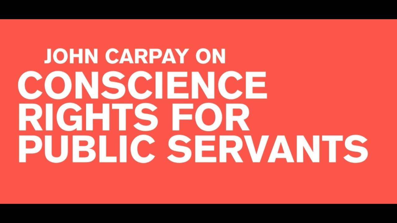 John Carpay on Conscience Rights for Public Servants - March 2019