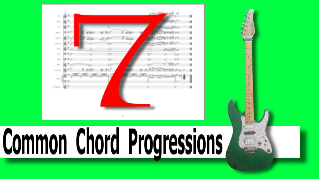 7 Common Chord Progressions Youtube