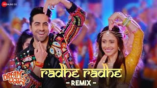 Radhe Radhe Remix - Dream Girl| Ayushmann Khurrana, Nushrat Bharucha| DJ Harshit Shah and Harsh Gfx