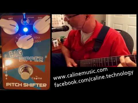Caline Big Dipper CP-36 Pitch Shifter Pedal Review