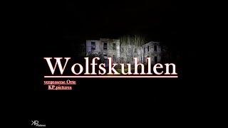 Lost Place - Nachts auf Wolfskuhlen