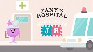 Dumb Ways JR Zany's Hospital - Best Interaction Apps for Kids