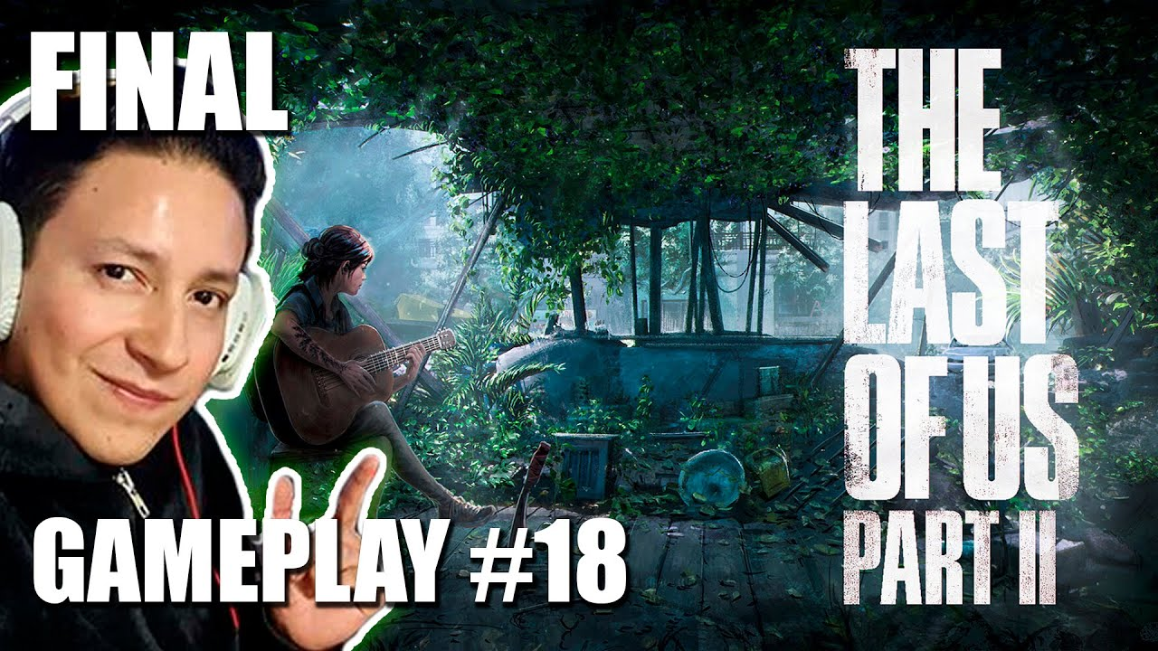 FINAL: The Last of Us Part II con Criss Martell #18