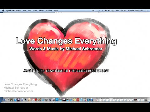 Michael Schroeder - Love Changes Everything