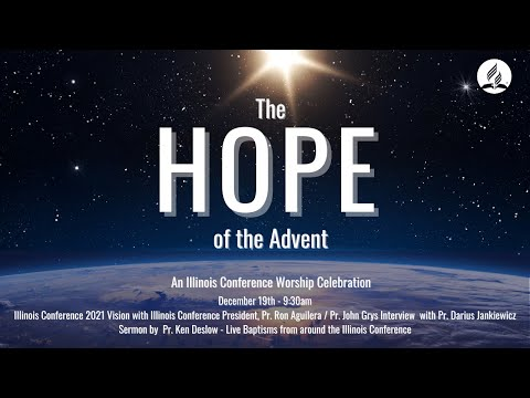 The Hope of the Advent - LIVE Online convocation
