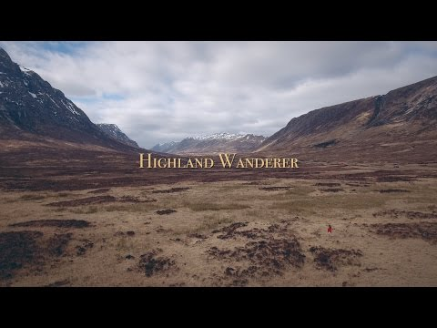Highland Wanderer | Phantom 4 Drone Aerial Video Production Company Scotland | Captain Cornelius