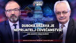 AKTUELNO: Duboka država je neprijatelj čovečanstva - Saša Adamović i Zoran Milošević (20.1.2020)