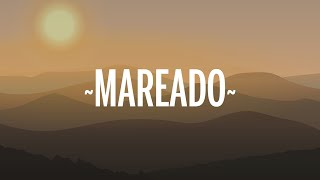 Camilo - Mareado (Letra/Lyrics)
