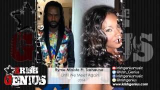 Ryme Minista Ft. Tashauna - Until We Meet Again (Raw) December 2014