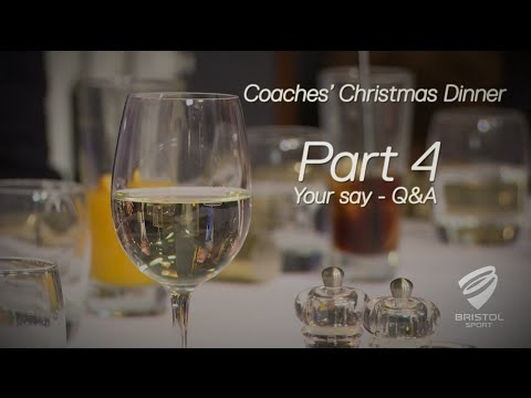 Bristol Sport's Coaches' Christmas Dinner - Part 4 - Your Say, Q&A