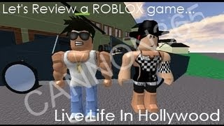 Let's Review a ROBLOX Game! 'Live Life In Hollywood'