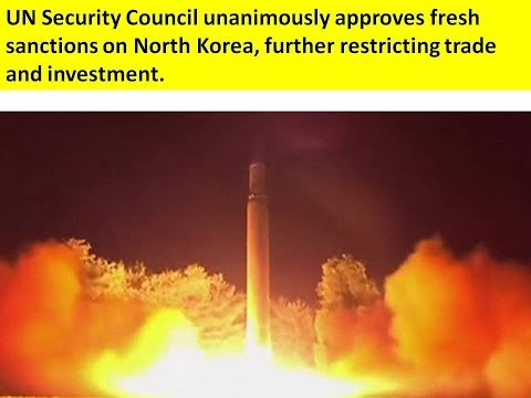 UN Security Council unanimously approves sanctions on North Korea: restricting trade, investment