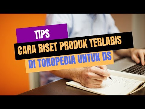 cara-riset-produk-laris-di-marketplace---cara-riset-produk-di-tokopedia