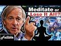 Billionaire's #1 Secret to Success | Ray Dalio Stock Trading Meditation