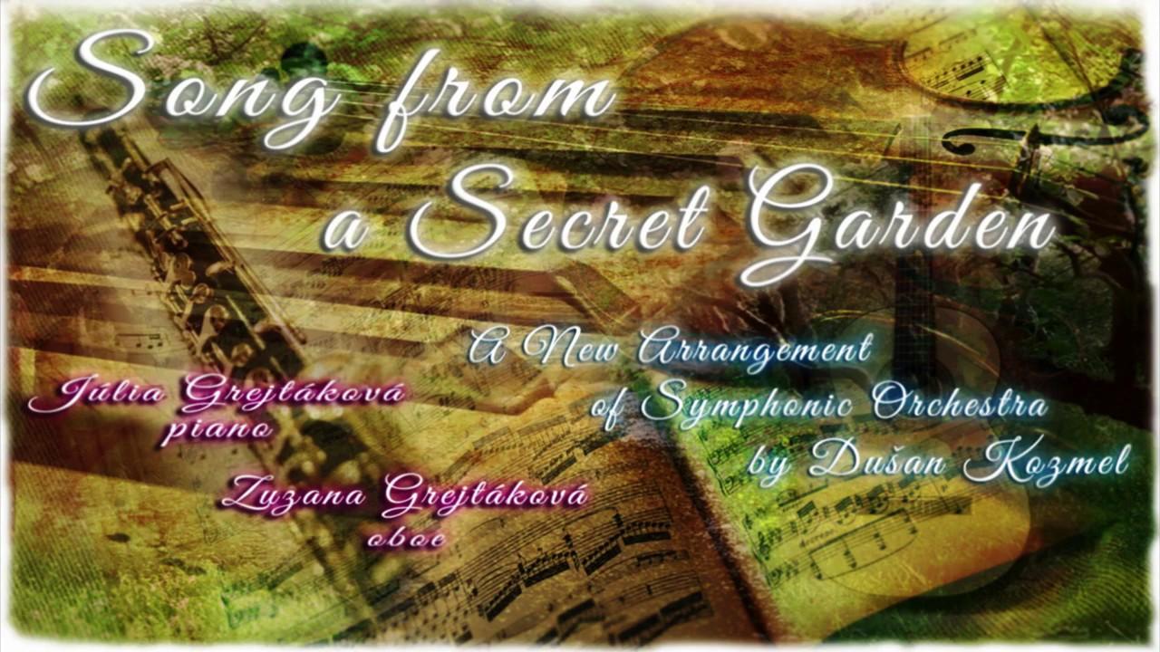 Song from a Secret Garden/A New Arrangement of Symphonic Orchestra ...