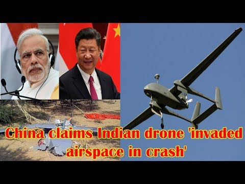 Chinese military protests 'intrusion' of an Indian drone