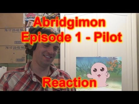 AF17's reaction: Abridgimon Episode 1  Pilot