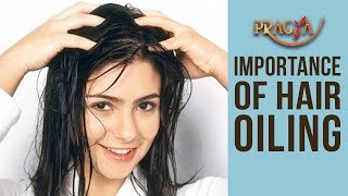 Importance Of Hair Oiling | Dr. Shehla Aggarwal (Dermatologist)