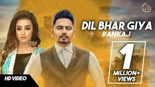 DIL BHAR GIYA | Pankaj | Latest Punjabi Songs 2017 | JUKE DOCK